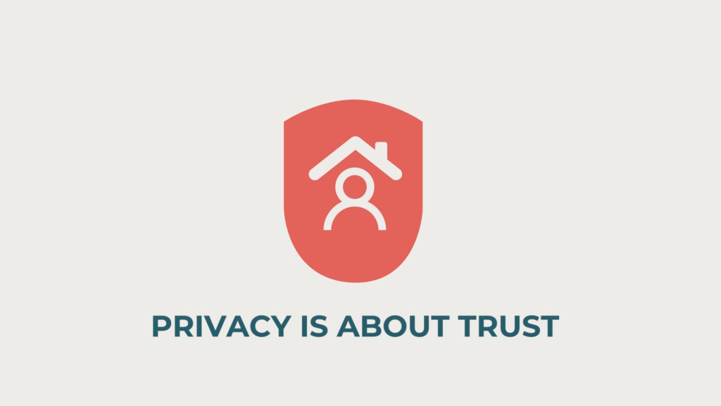 Privacy is About Trust - 02